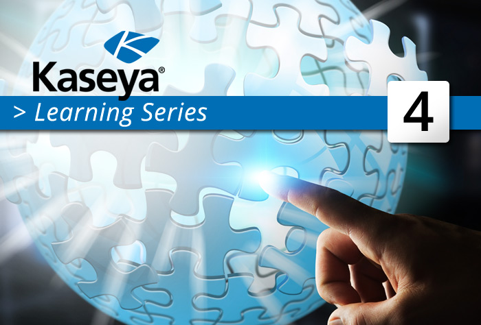Kaseya Learning Series - Episodio 4